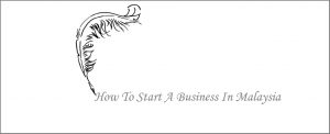 """<img src=""""Malaysia_howtostart.jpg"""" alt=""""How to start a business in Malaysia""""/>"""