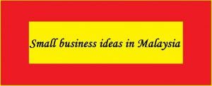 "<img src=""business_ideas_my.jpg"" alt=""Small business ideas in Malaysia""/>"