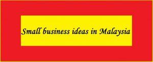 "<img src=""business_ideas_my.jpg"" alt=""Small business ideas in Malaysia""/>"
