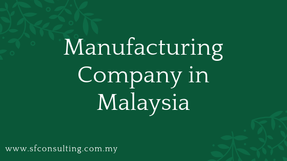 """<img src=""""image/Manufacturing-Company-in-Malaysia.png"""" alt=""""Manufacturing Company in Malaysia""""/>"""