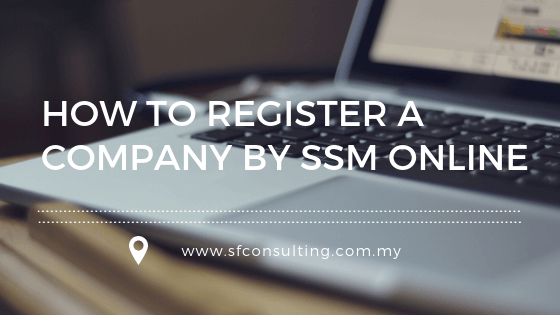 How to register a company by SSM online