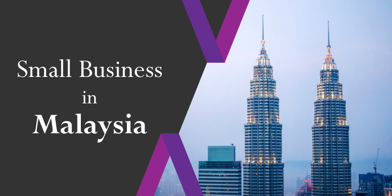 How to Start a Small Business in Malaysia