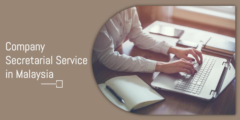 Company secretarial services Malaysia