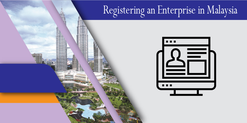 Registering an Enterprise in Malaysia
