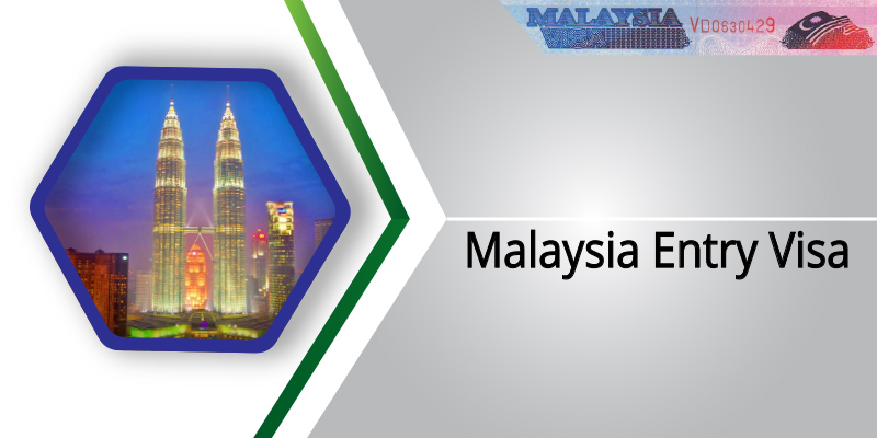 Malaysia Entry Visa