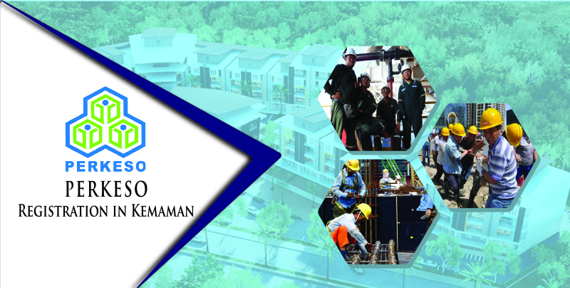 PERKESO Registration in Kemaman