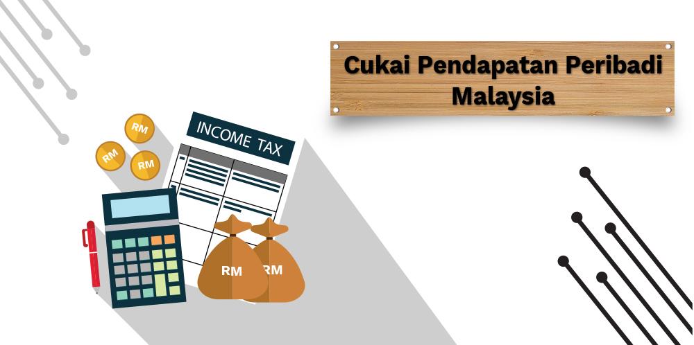 Cukai Pendapatan Peribadi Malaysia