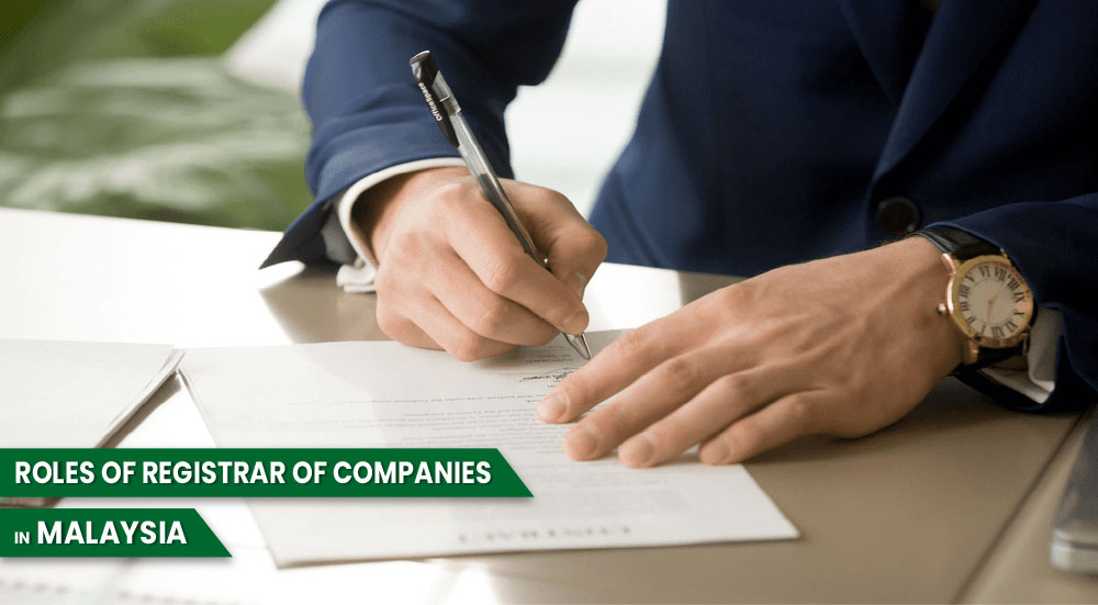 Roles of Registrar of Companies in Malaysia