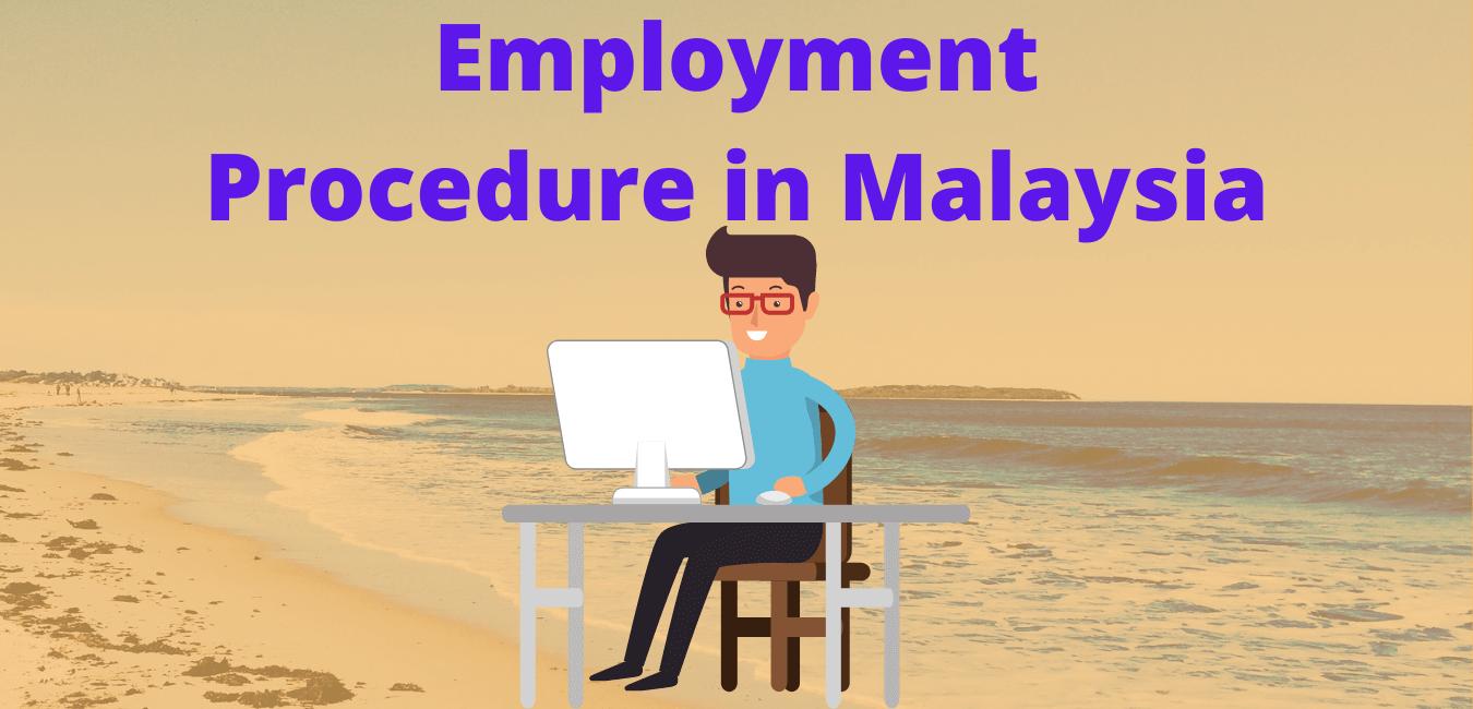 Employment Procedure in Malaysia
